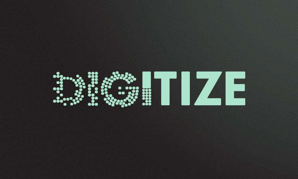 Digitize